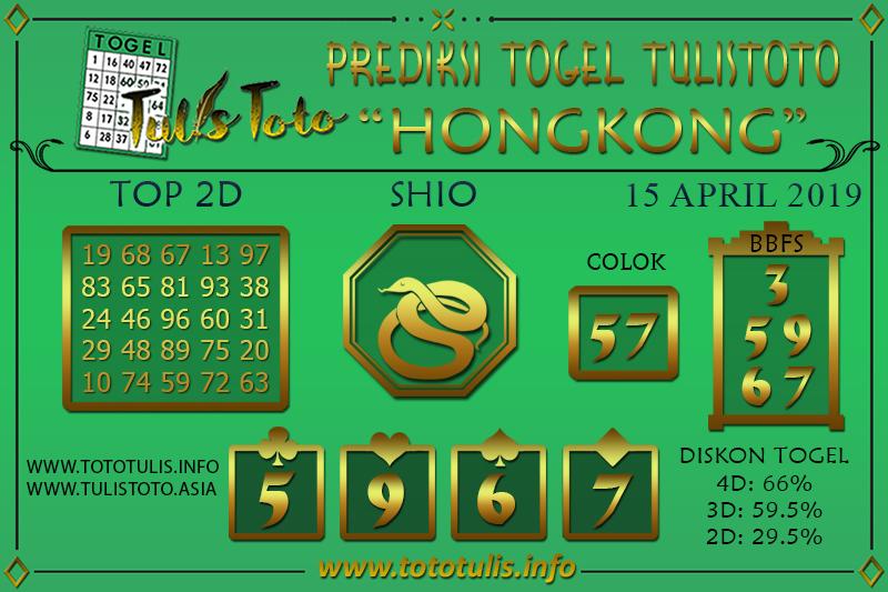 Prediksi Togel HONGKONG TULISTOTO 15 APRIL 2019