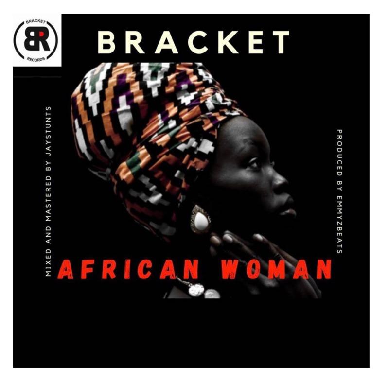 """Bracket – """"African Woman"""" #Arewapublisize"""