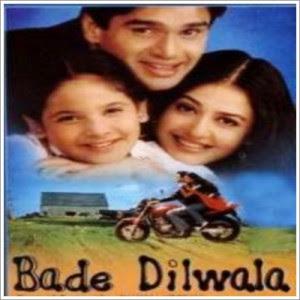 Bade Dilwala (1999)