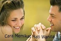 Cara Mudah Memikat Hati Wanita