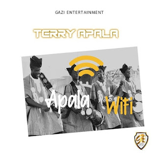 """Terry Apala Of Gazi Entertainment comes Through With Another Hit Banger Song Titled """"Apala WiFi"""" This Will Be The Artist Second Song Of The Year After The Previously Released Track Titled """"Bread And Beans"""" Featuring Indigenous Rapper Zero."""