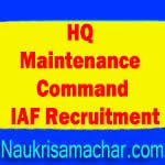 HQ Maintenance Command IAF Recruitment