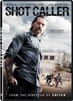 Shot Caller (2017) Poster