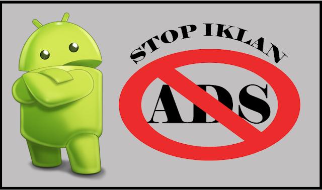 Mengatasi Iklan pada Smartphone Android