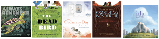 Book covers of Always Remember, The Dead Bird, An Ordinary Day, The End of Something Wonderful, and Ida, Always