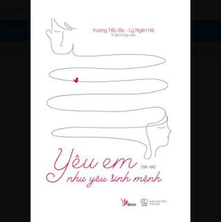 Yêu Em Như Yêu Sinh Mệnh ebook PDF EPUB AWZ3 PRC MOBI