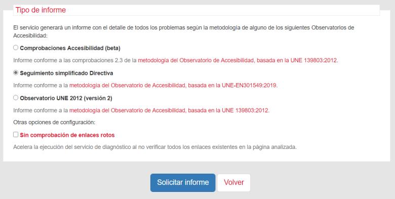Selección de tipo de informe: a) comprobaciones 2.3 (beta) respecto a la UNE 139803:2012; b) (por defecto) conforme a la UNE-EN301549:2019; c) UNE2012 (versión 2). Otras opciones: comprobar enlaces rotos.