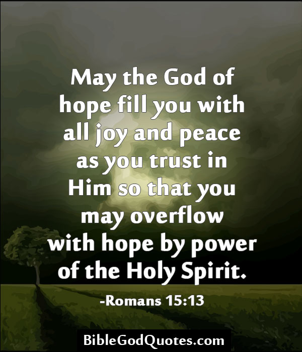 May the God of hope fill you with all joy - quotes