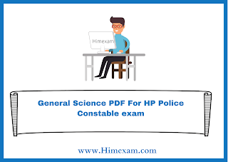 General Science PDF For HP Police Constable exam