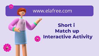Short i  Match up Interactive Activity