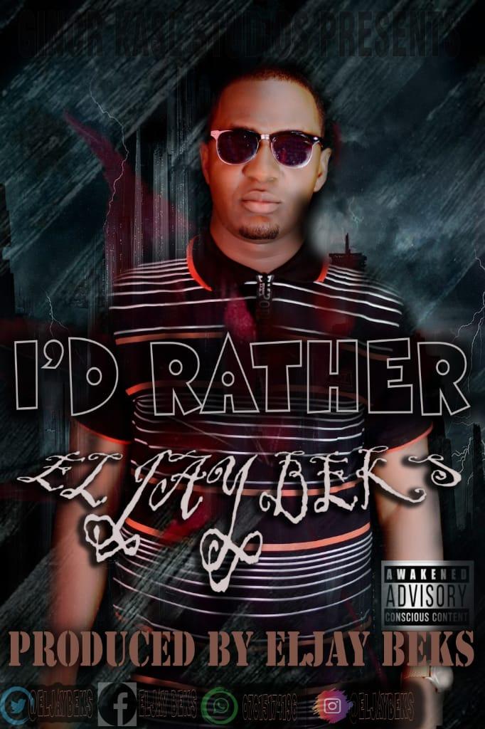 Eljay Beks _ I have Rather Die mp3 download