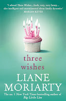 Three Wishes Review Recommendation -Liane Moriarty - Women's Fiction Book Recommendations