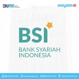 Rekrutmen Lowongan Kerja PT Bank Syariah Indonesia Tbk SMA/SMK April 2021