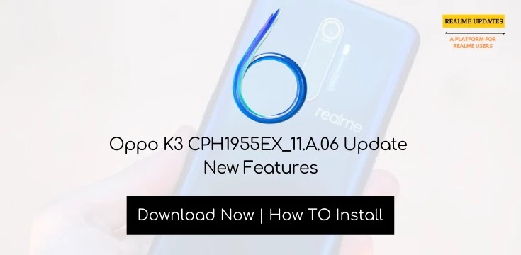 Oppo K3 January 2020 Security Patch Update Rolling Out [CPH1955EX_11.A.06]- Realme Updates