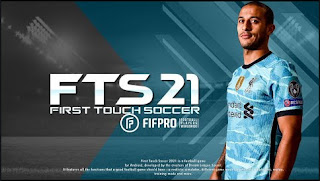 Download FTS 21 Android Best Graphics Grass super 4K ULTRA HD & Last Transfers