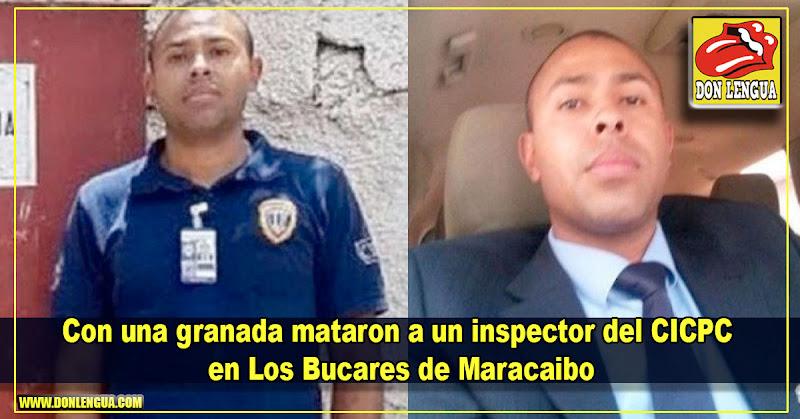 Con una granada mataron a un inspector del CICPC en Los Bucares de Maracaibo
