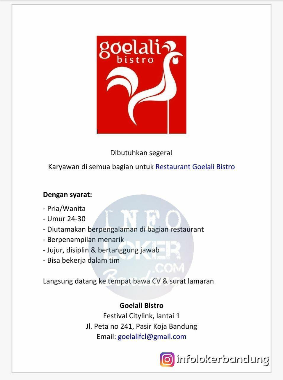 Lowongan Kerja Goelali Bistro Bandung April 2018