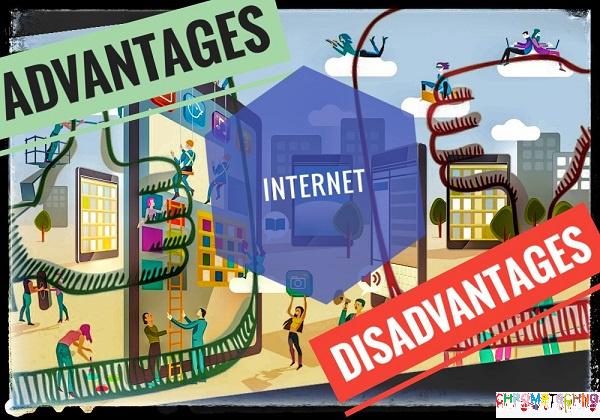 Advantage of Internet and Disadvantage of Internet.