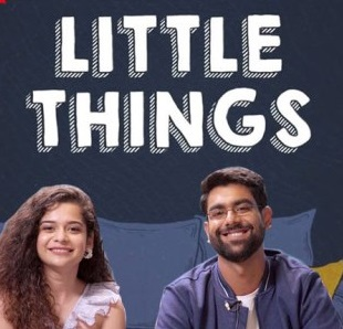 Little things 3 Web Series | Release Date | Cast | Actor ...