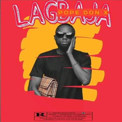 MUSIC: Pope Don X - Lagbaja