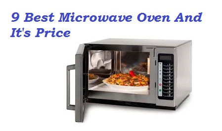 9 Best Microwave Oven And It S Price