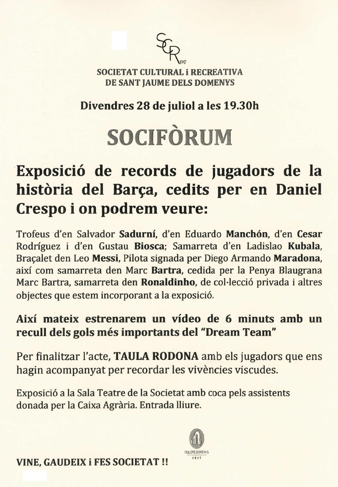 Esguard de Dona - Exposició Records de Jugadors de la Història del Barça - SCR Sant Jaume dels Domenys - Divendres 28 de juliol a les 19.30 hores