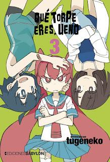 Ediciones Babylon lanzará Qué torpe eres, Ueno #3 este 9 de abril.