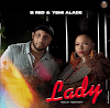 B Red – Lady ft Yemi Alade