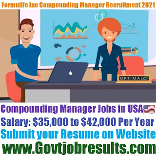Formulife Inc Compounding Manager Recruitment 2021-22