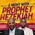 """A Night with Prophet Hezekiah"" holds today at Wonderland Christ Assembly, Lagos"