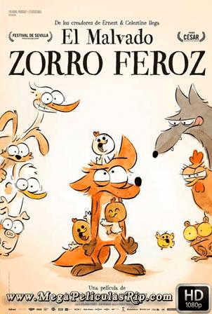 El Malvado Zorro Feroz [1080p] [Latino-Frances] [MEGA]