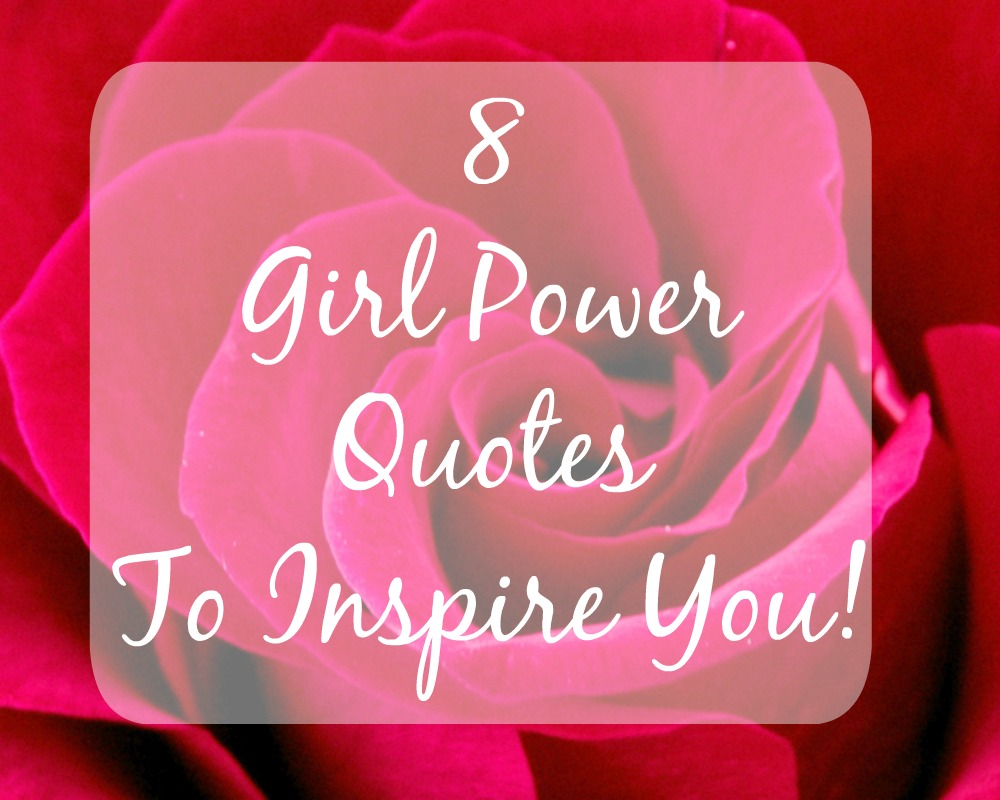 Girl Power Quotes 8 Girl Power Quotes To Inspire You ♀  Whimsical Mumblings