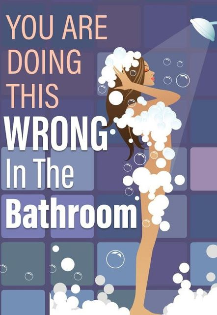 7 Things You Keep Doing Wrong In The Bathroom