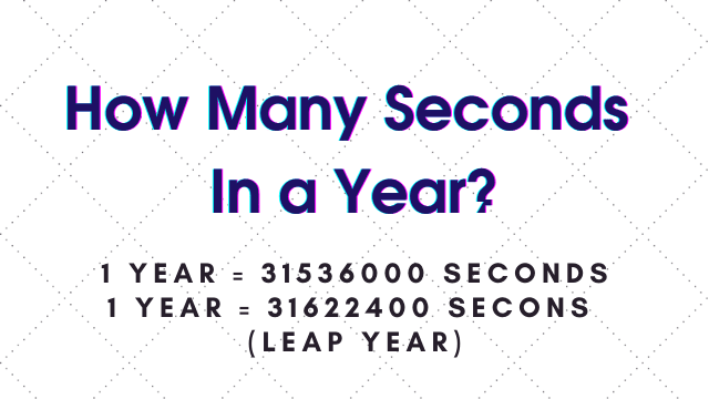 How Many Seconds In A Year