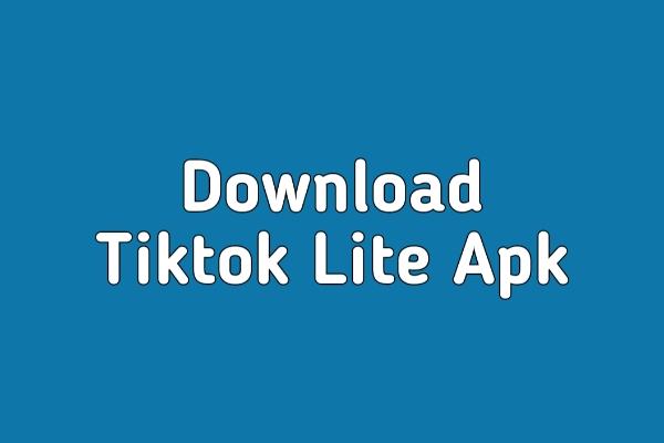 Download TikTok Lite Apk