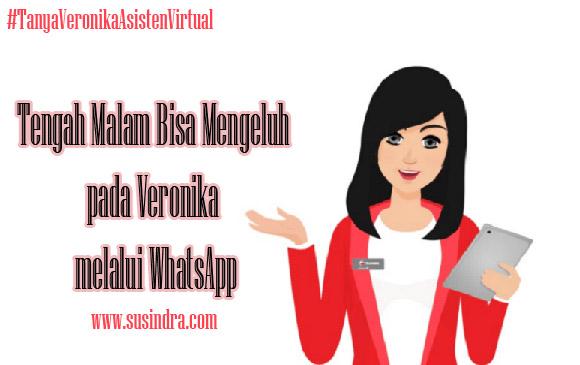 Tanya Veronika Asisten Virtual tengah malam dengan whatsapp