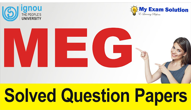 ignou previous year question paper june 2018,  ignou meg question papers june 2017,  ignou previous year question paper solved,  ignou question papers 2017,  ignou question paper december 2018,  ignou question paper june 2018,  ignou mcom 1st year previous question papers,  ignou meg question papers june 2018