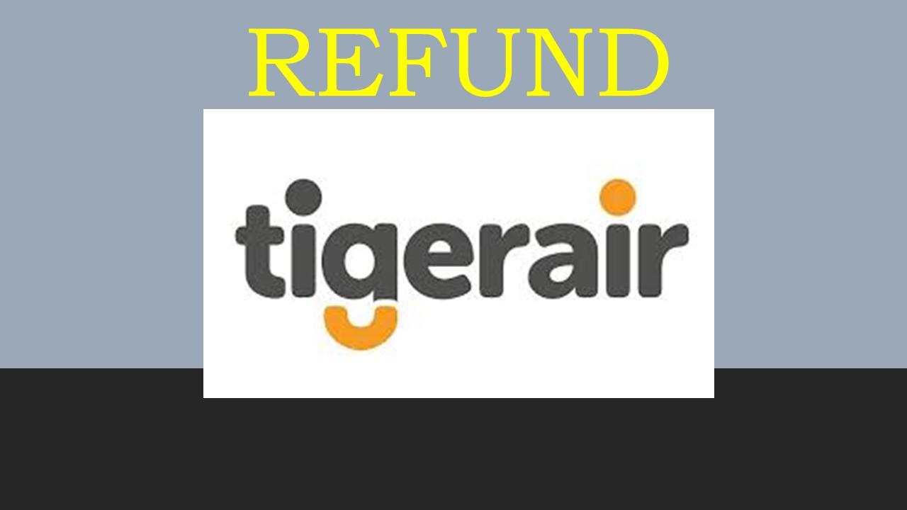 Prosedur Pembatalan/Refund Tiket Pesawat Tiger Air