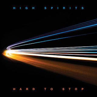 "Ο δίσκος των High Spirits ""Hard to Stop"""