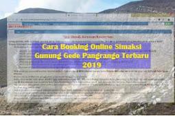 Cara Booking Gede Pangrango Terbaru 2019