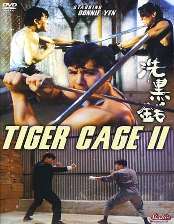 Poster Of Tiger Cage 2 1990 Dual Audio 720p BRRip [Hindi - Chinese] Free Download Watch Online Worldfree4u