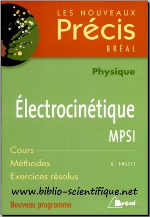 Livre : Electrocinétique MPSI - Les nouveaux Précis Bréal