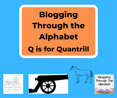 Blogging Through the Alphabet; Q is for Quantrill; cannon clipart; horse clipart; A Mom's Quest to Teach logo