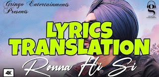 Ronna Hi Si Lyrics in English | With Translation | – Ranjit Bawa