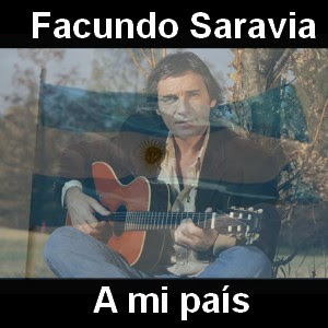Facundo Saravia - A mi pais