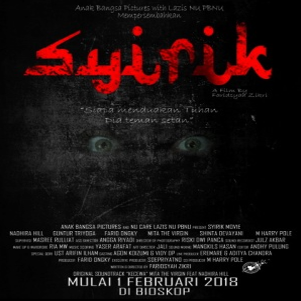 Syirik, Film Syirik, Syirik Synopsis, Syirik Trailer, Syirik Review, Download Syirik, Download Poster Syirik, Nadhira Hill, Guntur Triyoga