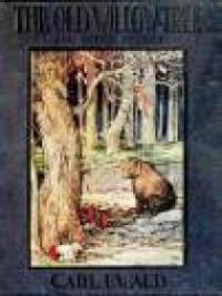 The Old Willow Tree and Other Stories
