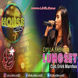 Dylla Fadylla - Lungset Mp3