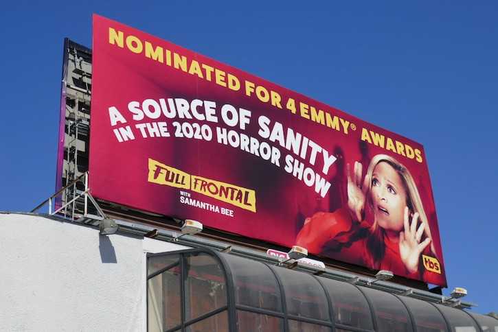 Full Frontal Samantha Bee 2020 Emmy nominee billboard