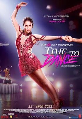 Time To Dance Trailer: इजाबेल कैफ की डेब्यू फिल्म का ट्रेलर रिलीज, सूरज पंचोली बने डांस पार्टनर, देखें